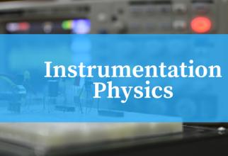 Instrumentation Physics
