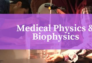 Medical Physics & Biophysics