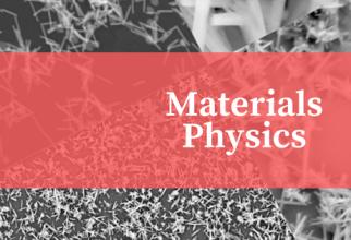 Materials Physics